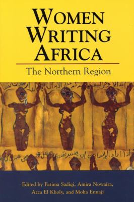 Women Writing Africa: The Northern Region 9781558615892