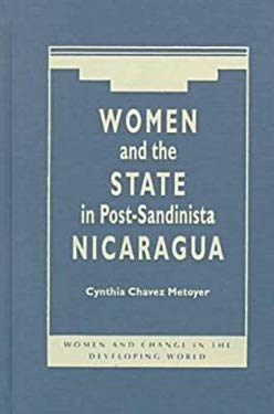 Women and the State in Post-Sandinista Nicaragua 9781555877514
