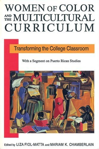 Women of Color and the Multicultural Curriculum: Transforming the College Classroom 9781558610835