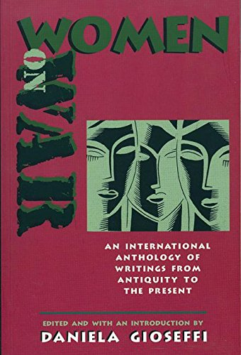 Women on War: An International Anthology of Women's Writings from Antiquity to the Present 9781558614093
