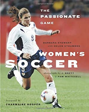 Women's Soccer: The Passionate Game 9781553650058