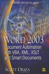 Word 2003: Document Automation with VBA, XML, XSLT, and Smart Documents