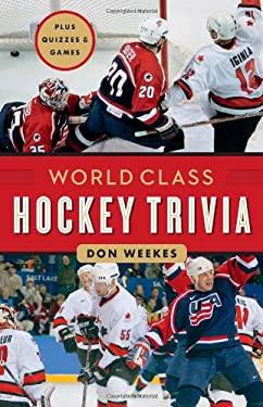 World Class Hockey Trivia 9781553654841