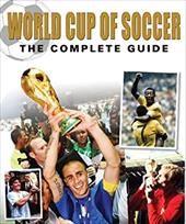 World Cup of Soccer: The Complete Guide 6853092