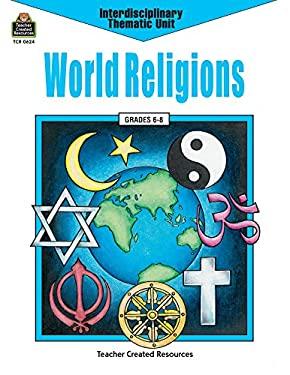 World Religions: Grades 6-8 9781557346247