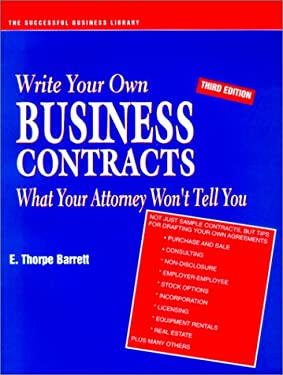 Write Your Own Business Contracts: What Your Attorney Won't Tell You 9781555714871