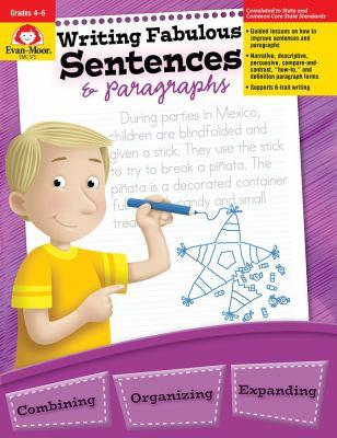 Writing Fabulous Sentences & Paragraphs 9781557996015