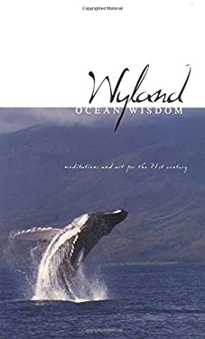 Wyland Ocean Wisdom: Meditations for Living 9781558747920