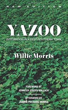 Yazoo: Integration in a Deep-Southern Town 9781557289834