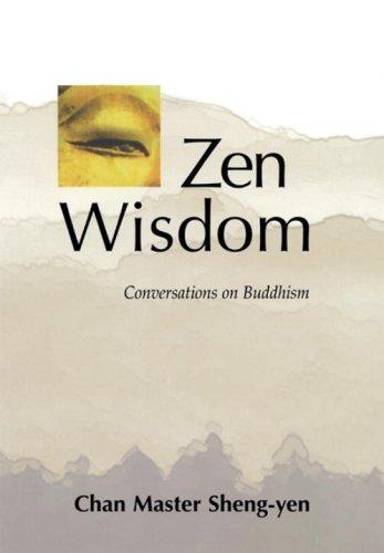 Zen Wisdom: Conversations on Buddhism 9781556433863