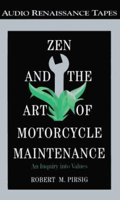 Zen and the Art of Motorcycle Maintenance: An Inquiry Into Values 9781559273787