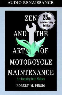 Zen and the Art of Motorcycle Maintenance: An Inquiry Into Values 9781559275569