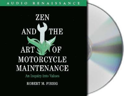 Zen and the Art of Motorcycle Maintenance: An Inquiry Into Values 9781559275576