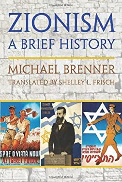 Zionism: A Brief History 9781558765368