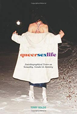 queersexlife: Autobiographical Notes on Sexuality, Gender & Identity 9781551522364