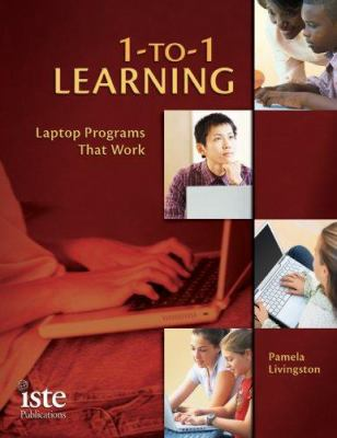 1-To-1 Learning: Laptop Programs That Work 9781564842251