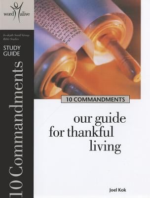 10 Commandments Study Guide: Our Guide for Thankful Living 9781562128500