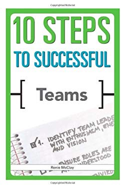 10 Steps to Successful Teams 9781562866754