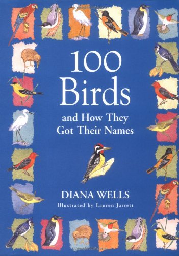 100 Birds and How They Got Their Names 9781565122819