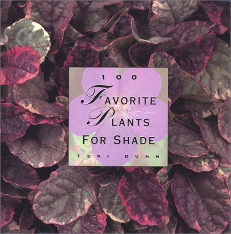 100 Favorite Plants for Shade 9781567996531