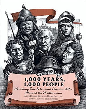 1000 Years, 1000 People: The Men and Women Who Charted the Course of History for the Last Millennium 9781568362731