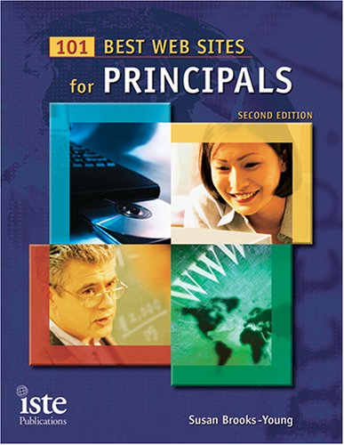 101 Best Web Sites for Principals 9781564842145