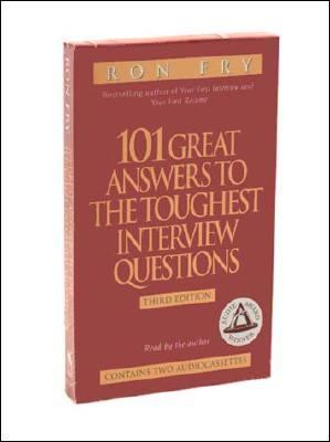 101 Great Answers to the Toughest Interview Questions 9781565111455