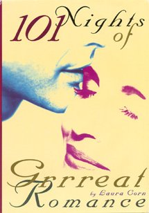 101 Nights of Grrreat Romance : How to Make Love with Your Clothes On