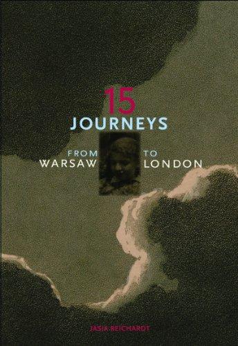 15 Journeys: Warsaw to London 9781564787200