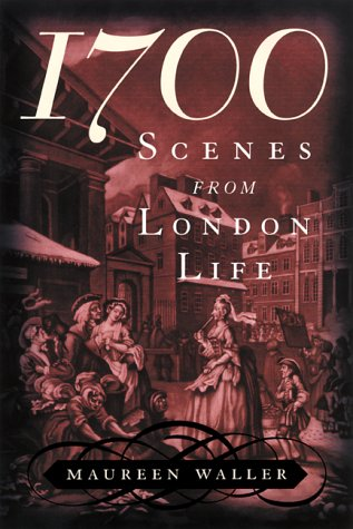 1700: Scenes from London Life 9781568581644