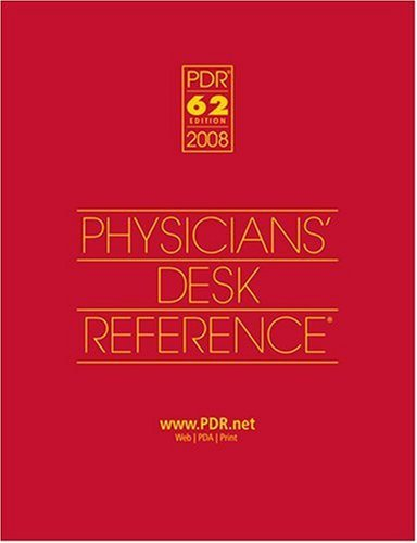 2008 Physicians' Desk Reference (PDR) Institutional Version - 62nd Edition