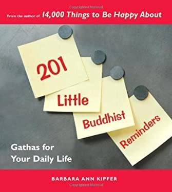 201 Little Buddhist Reminders: Gathas for Your Daily Life 9781569755181