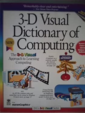 3-D Visual Dictionary of Computing 9781568846781