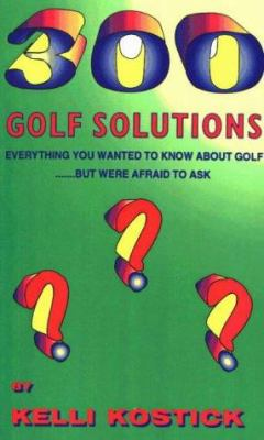 300 Golf Solutions 9781560722755