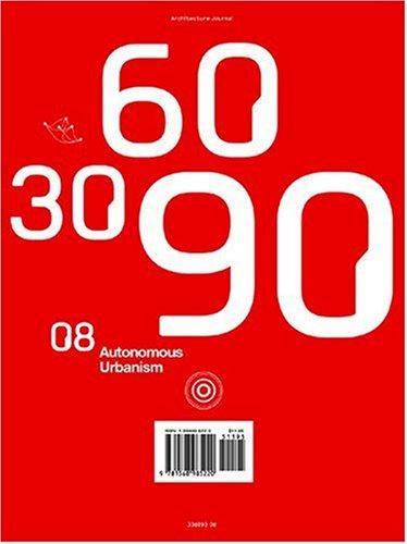 306090 08: Autonomous Urbanism 9781568985220