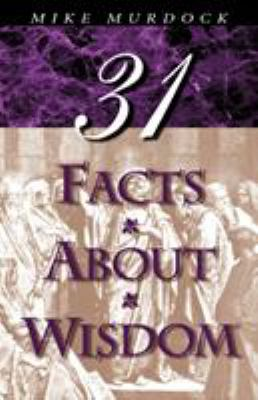 31 Facts about Wisdom 9781563940095