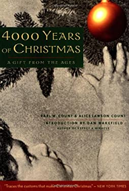 4000 Years of Christmas: A Gift from the Ages 9781569750872