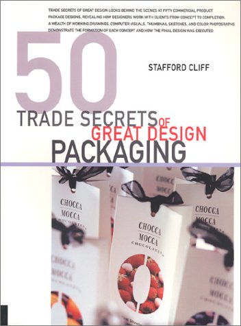50 Trade Secrets of Great Design Packaging 9781564968722