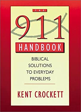 911 Handbook: Biblical Solutions to Everyday Problems 9781565632950