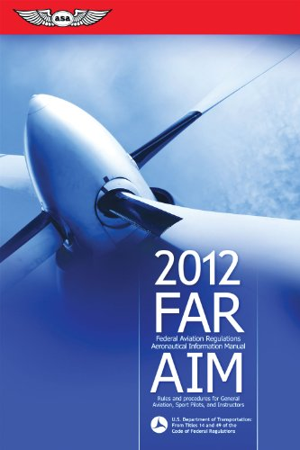FAR/AIM: Federal Aviation Regulations/Aeronautical Information Manual 9781560278580