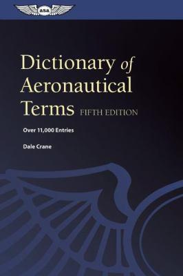Dictionary of Aeronautical Terms 9781560278641