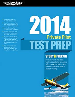Private Pilot Test Prep 2014: Study & Prepare for Recreational and Private: Airplane, Helicopter, Gyroplane, Glider, Balloon, Airs 9781560279785