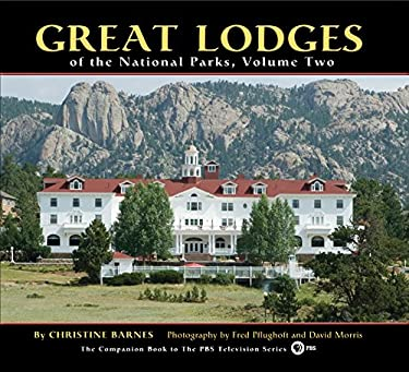 Great Lodges of the National Parks, Volume Two 9781560375203