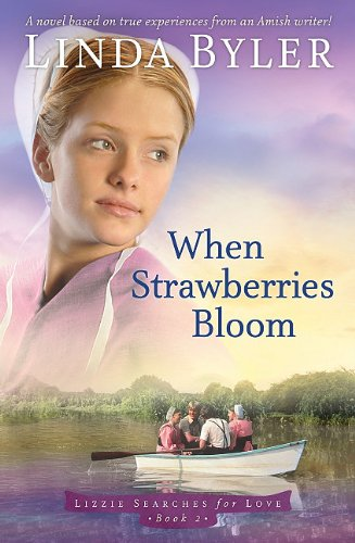 When Strawberries Bloom 9781561486991