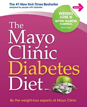 The Mayo Clinic Diabetes Diet 9781561487301