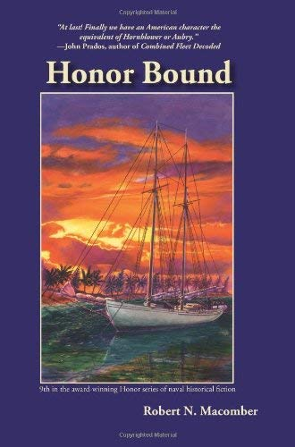 Honor Bound: A Novel of Cmdr. Peter Wake, U.S.N. 9781561644933
