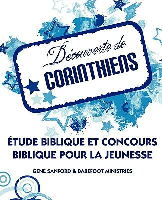 Decouverte de Corinthiens (French: Discovering Corinthians 9781563445682