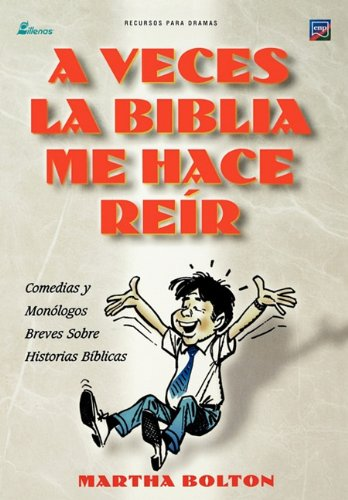 A Veces La Biblia Me Hace Reir (Spanish: A Funny Thing Happened on My Way Through the Bible) 9781563446207