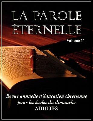La Parole Ternelle (Adultes), Volume 11 9781563447075