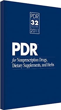 PDR for Nonprescription Drugs, Dietary Supplements, and Herbs 9781563637841